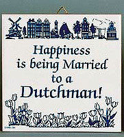 Decorative Wall Plaque: Married To Dutchman.. - DutchNovelties  - 1