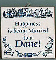 Decorative Wall Plaque: Happiness Married Dane.. - DutchNovelties  - 1