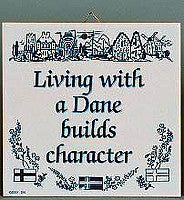 Decorative Wall Plaque: Living With Dane.. - DutchNovelties  - 1
