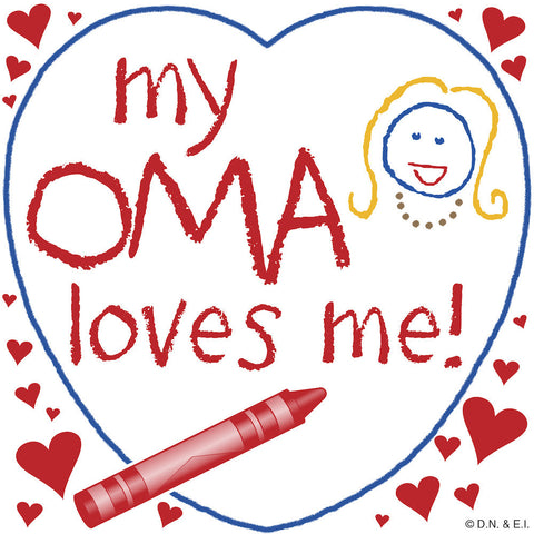 Oma Gift Wall Plaque: My Oma Loves Me! - DutchNovelties  - 1