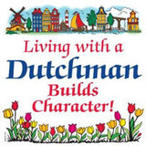 Dutch Gift Tile: Living With Dutchman - DutchNovelties