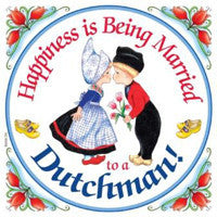 "Dutch Gift Idea Tile ""Happiness Married Dutchman..."" - DutchNovelties  - 1"