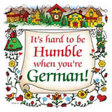 "German Souvenir Plaque: ""Humble German..."" - DutchNovelties"