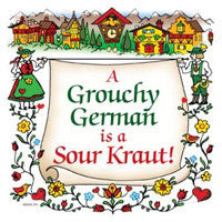German Souvenir Plaque: Grouchy German - DutchNovelties  - 1