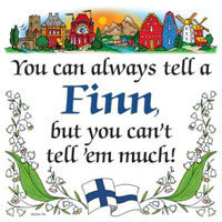 Finnish Souvenir Wall Plaque Tell a Finn... - DutchNovelties  - 1