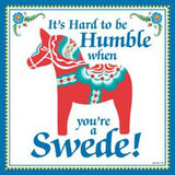 Swedish Gift Plaque Humble Swede... - DutchNovelties  - 1