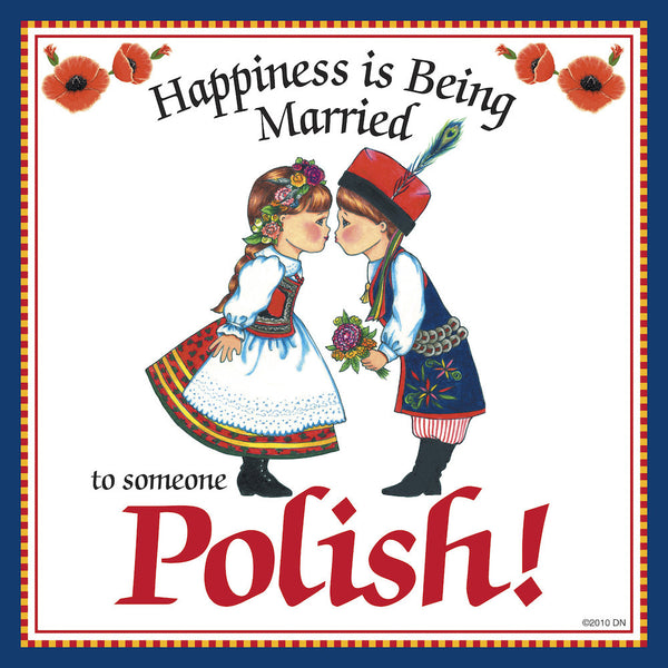 "Polish Gift For Women Tile ""Married to Polish"" - DutchNovelties"