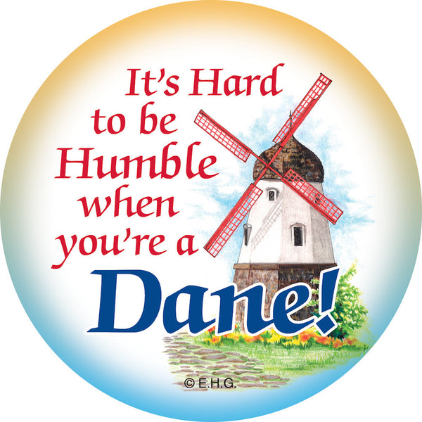 Metal Bage Pin: Humble Dane - DutchNovelties