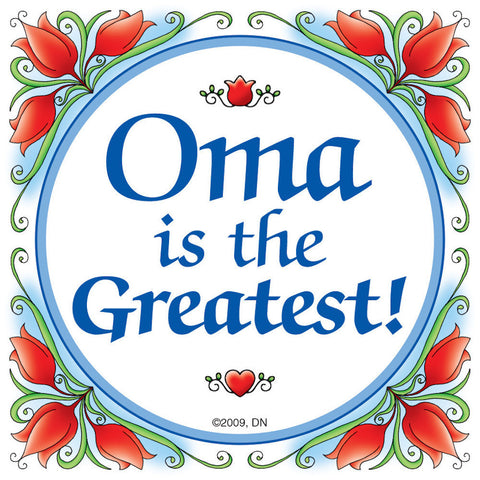"Dutch Gift for Oma Magnet Tile: ""Oma Is The Greatest"" - DutchNovelties  - 1"