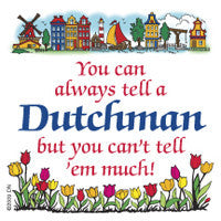 Dutch Kitchen Magnet Tile (Tell Dutchman) - DutchNovelties