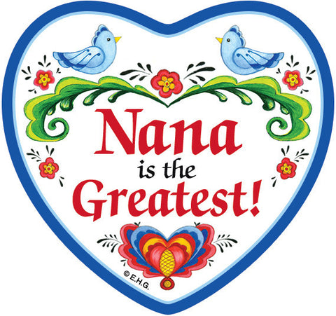 Nana Is The Greatest Heart Magnet Tile - DutchNovelties