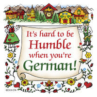 German Souvenir Magnet Tile (Humble German) - DutchNovelties
