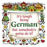 German Souvenir Magnet Tile (Tough Being German) - DutchNovelties