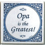 Gift For Opa: Opa Is The Greatest - DutchNovelties  - 1