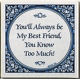 Delft Magnet Tiles: You're My Best Friend - DutchNovelties  - 1