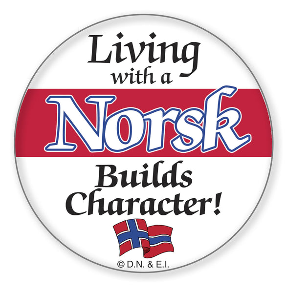 Metal Button: Living with a Norsk - ScandinavianGiftOutlet