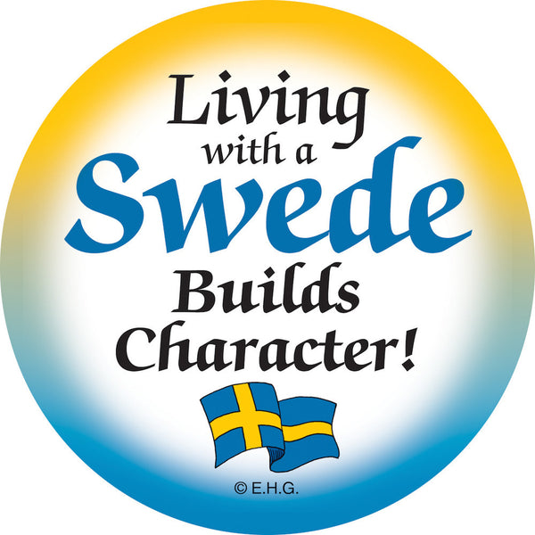 Metal Button: Living with a Swede - ScandinavianGiftOutlet  - 1