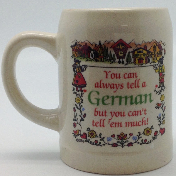 "German Coffee Mug: ""You Can Always Tell a German"" - ScandinavianGiftOutlet"