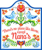 No Place Like Home Except Nana's Wall Trivet - ScandinavianGiftOutlet