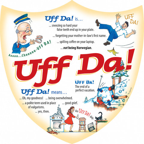Ceramic Decoration Shield: Uff Da! - ScandinavianGiftOutlet