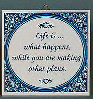 Tile Quotes: Life What Happens.. - ScandinavianGiftOutlet