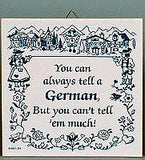German Gift Idea Tile: Tell A German.. - ScandinavianGiftOutlet
