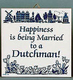 Inspirational Wall Plaque: Married To Dutchman.. - ScandinavianGiftOutlet  - 1