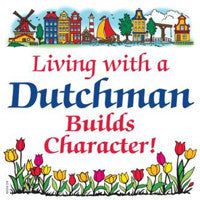 Decorative Wall Plaque: Living With Dutchman - ScandinavianGiftOutlet