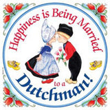 Decorative Wall Plaque: Happiness Married Dutchman - ScandinavianGiftOutlet  - 1