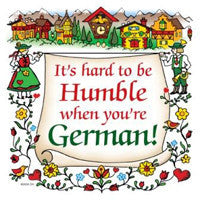 German Gift Ceramic Wall Hanging Tile: Humble German - ScandinavianGiftOutlet