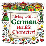 German Gift Ceramic Wall Plaque: Living With A German - ScandinavianGiftOutlet  - 1