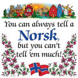 Kitchen Wall Plaques: Tell A Norsk - ScandinavianGiftOutlet