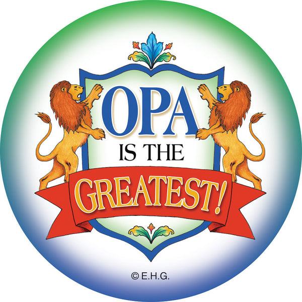 Magnetic Button: Opa is the Greatest - ScandinavianGiftOutlet  - 1