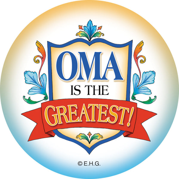 Magnetic Button: Oma is the Greatest - ScandinavianGiftOutlet
