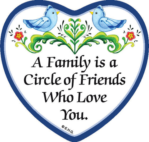 """A Family Is a Circle Of Friends Who Loves You"" Heart Fridge Magnet Tile - ScandinavianGiftOutlet"