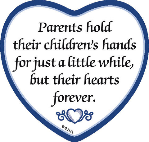 """Parents Hold Their Children's Hands..."" Heart Magnet Tile  - Scandinaviangiftoutlet.com"