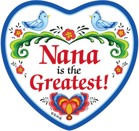 """Nana Is The Greatest"" Heart Fridge Magnet Tile - ScandinavianGiftOutlet"