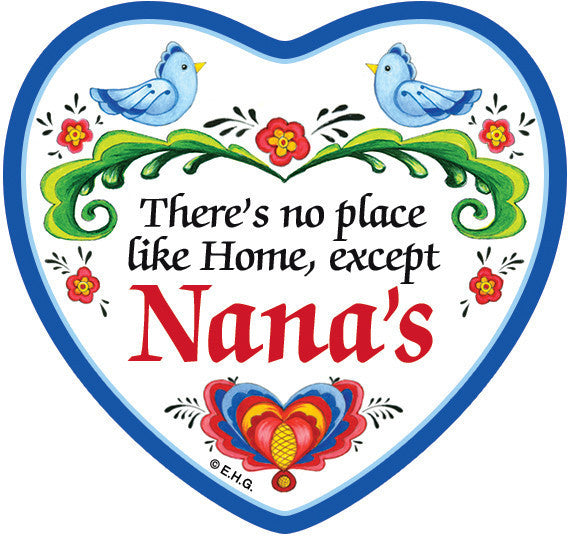 """There's No Place Like Home Except Nana's"" Heart Fridge Magnet Tile - ScandinavianGiftOutlet"