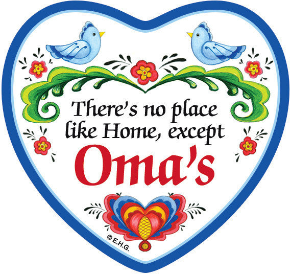 """There's No Place Like Home Except Oma's"" Heart Fridge Magnet Tile - ScandinavianGiftOutlet"