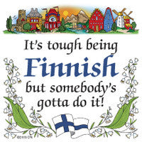 Finnish Souvenirs Magnet Tile (Tough Being Finn) - ScandinavianGiftOutlet