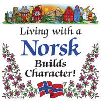 Norwegian Gift Magnet Tile (Living With A Norsk) - ScandinavianGiftOutlet