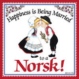 Norwegian Gift Magnet Tile (Happiness Married To Norsk) - ScandinavianGiftOutlet