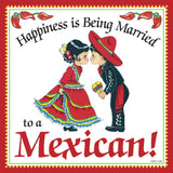 Mexican Gifts: Married To Mexican Tile Magnet - ScandinavianGiftOutlet  - 1