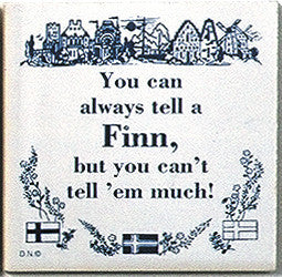 Finnish Culture Magnet Tile (Tell A Finn) - ScandinavianGiftOutlet  - 1