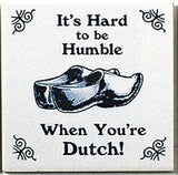 Dutch Culture Magnet Tile (Humble Dutch) - ScandinavianGiftOutlet