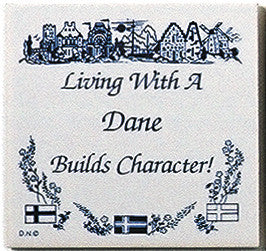 Danish Culture Magnet Tile (Living With Dane) - ScandinavianGiftOutlet
