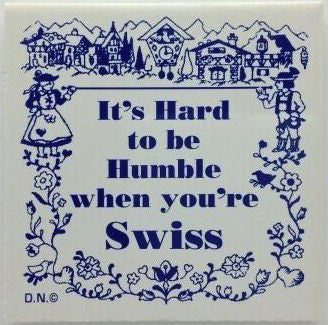 Swiss Culture Magnet Tile (Humble Swiss) - ScandinavianGiftOutlet