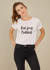 Lola - Loose Tee - But First Cocktails - White