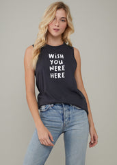Whitney - Muscle Tee - Wish You Were Here - Black