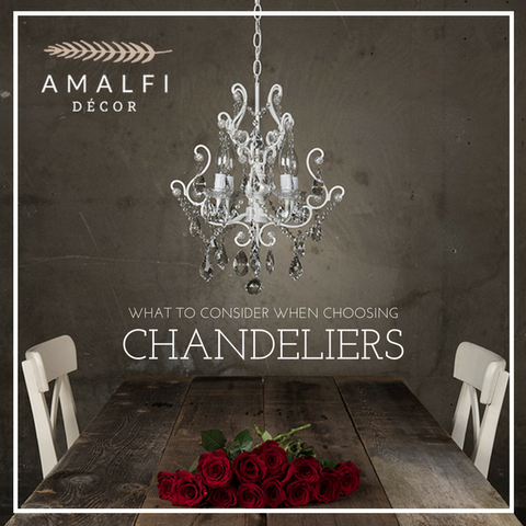 What to consider when choosing CHANDELIERS
